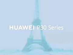 3月26日巴黎 华为P30发布时间确定 变焦成最大亮点
