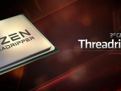 最高32核心64线程 AMD公布第三代锐龙Threadripper系列处理器