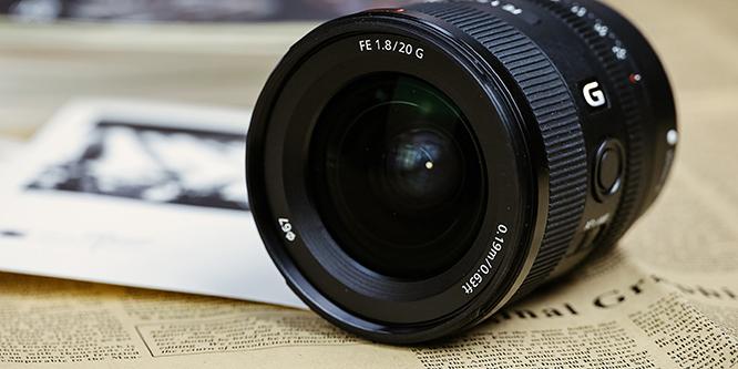 轻便高画质超广定焦头 索尼FE 20mm F1.8 G评测